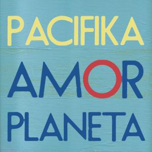 Pacifika_Amor_Planeta_digitalcover_