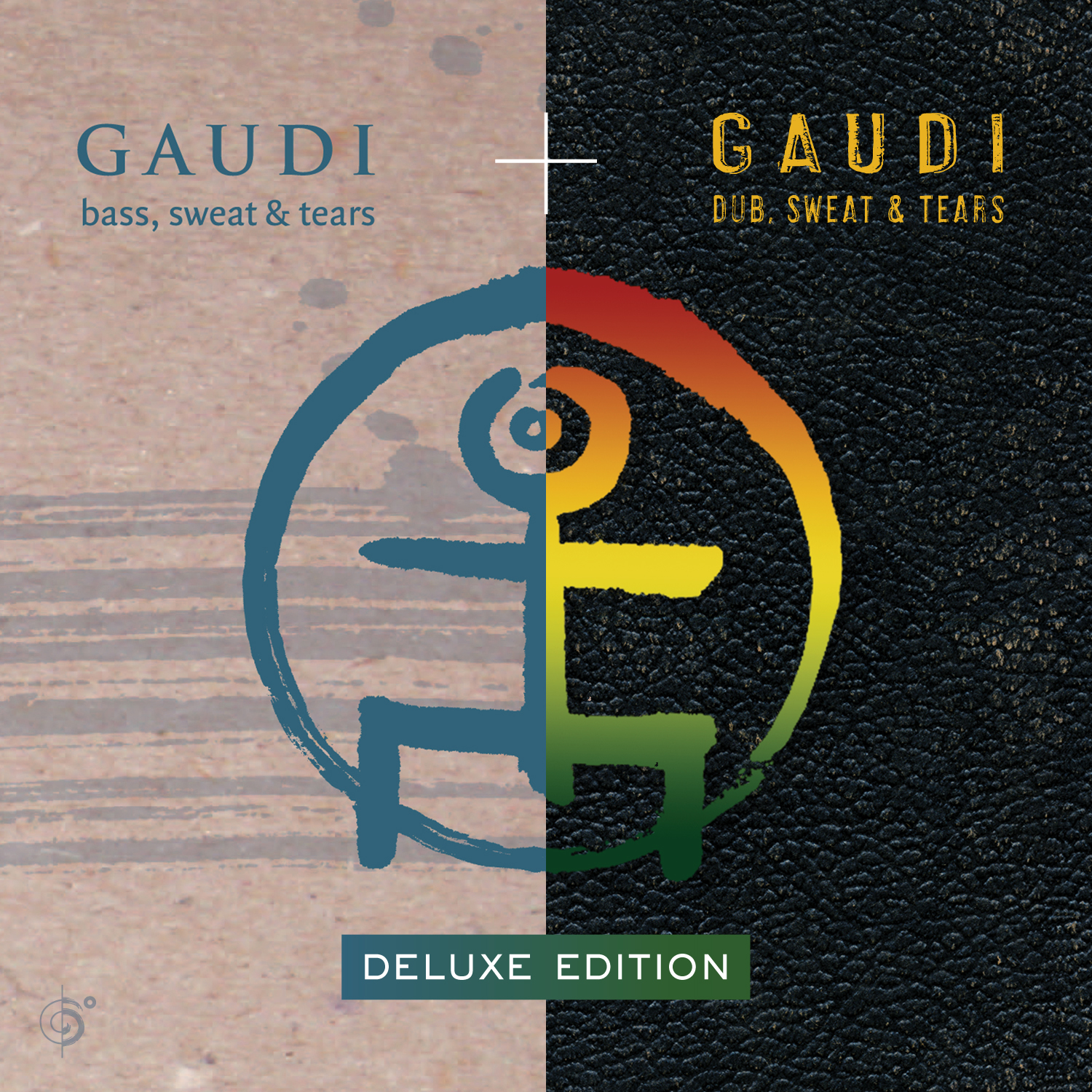 GAUDI – Bass, Sweat & Tears / Dub, Sweat & Tears  (Deluxe Edition)